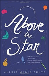 Book Launch: YA Fantasy: Above the Star by Alexis Chute @ Tubby & Coo's | New Orleans | Louisiana | United States