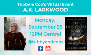 Virtual Event: A.K. Larkwood & The Unspoken Name