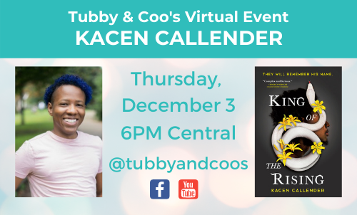 Kacen Callender & The King of the Rising