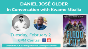 Daniel José Older In Conversation with Kwame Mbalia
