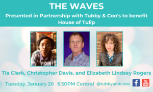 The Waves: Tia Clark, Christopher Davis, and Elizabeth Lindsey Rogers