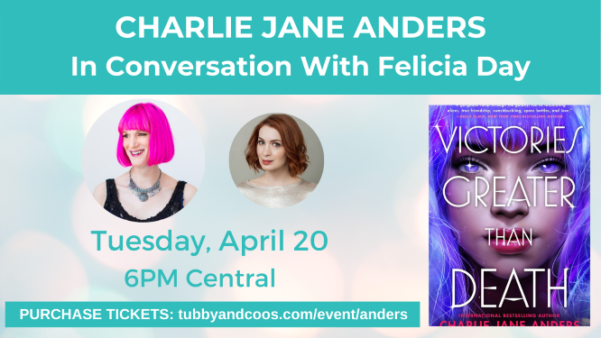 Charlie Jane Anders In Conversation With Felicia Day