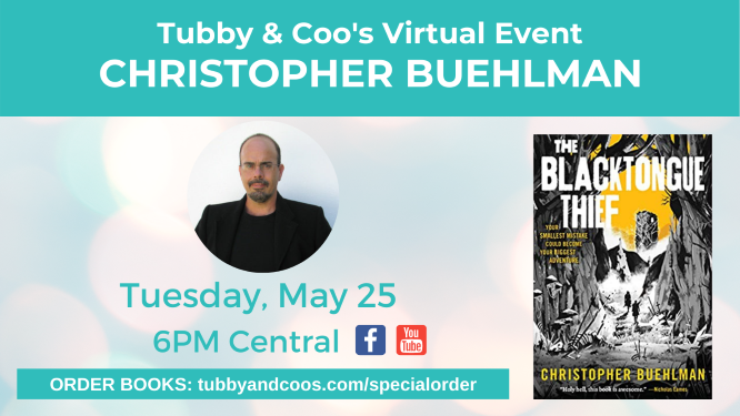 Christopher Buehlman & The Blacktongue Thief