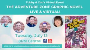 The Adventure Zone Graphic Novel Live & Virtual!