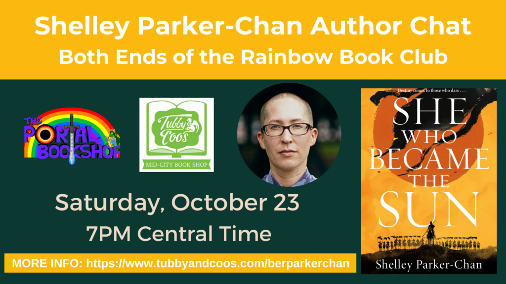 Both Ends of the Rainbow Book Club: Author Chat with Shelley Parker-Chan